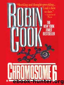 03 Chromosome 6 by Robin Cook
