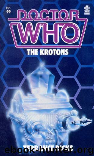 099 - Doctor Who - The Krotons by Terrance Dicks