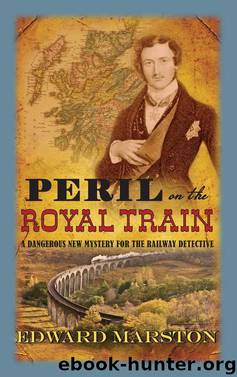 10-Peril on the Royal Train by Edward Marston