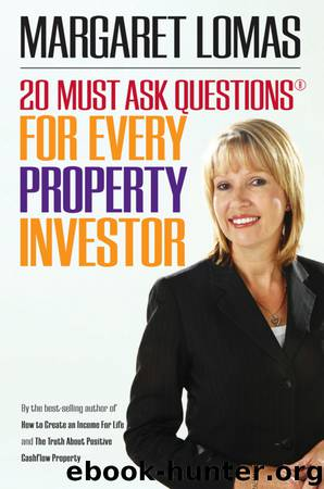 20 Must Ask Questions for Every Property Investor by Margaret Lomas