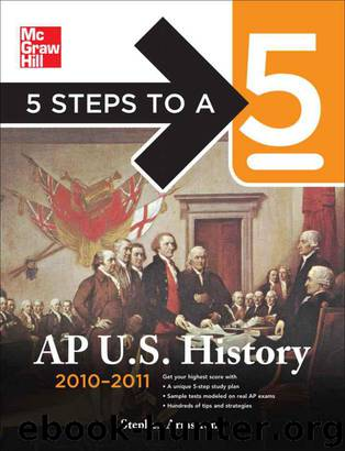 5 Steps to a 5 AP U.S. History, 2010-2011 Edition (5 Steps to a 5 on the Advanced Placement Examinations Series) by Armstrong Stephen