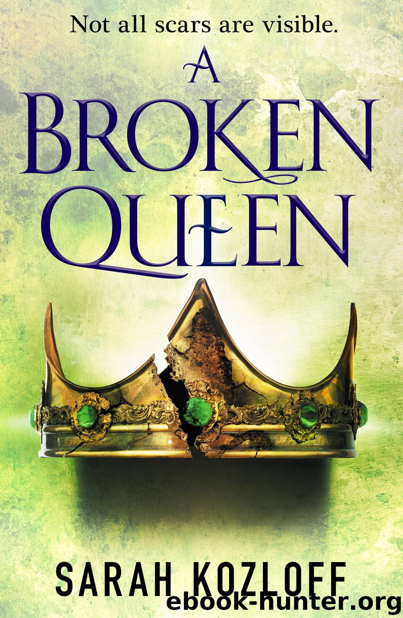 A Broken Queen by Sarah Kozloff