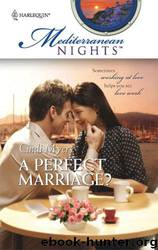 A Perfect Marriage by Cindi Myers