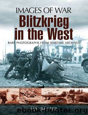 Blitzkrieg in the West by Ian Baxter