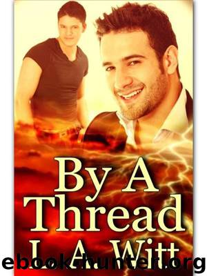 By a thread by L A Witt