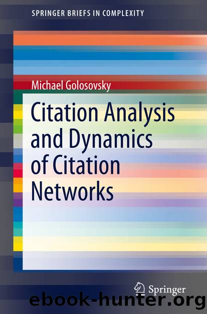 Citation Analysis and Dynamics of Citation Networks by Michael Golosovsky