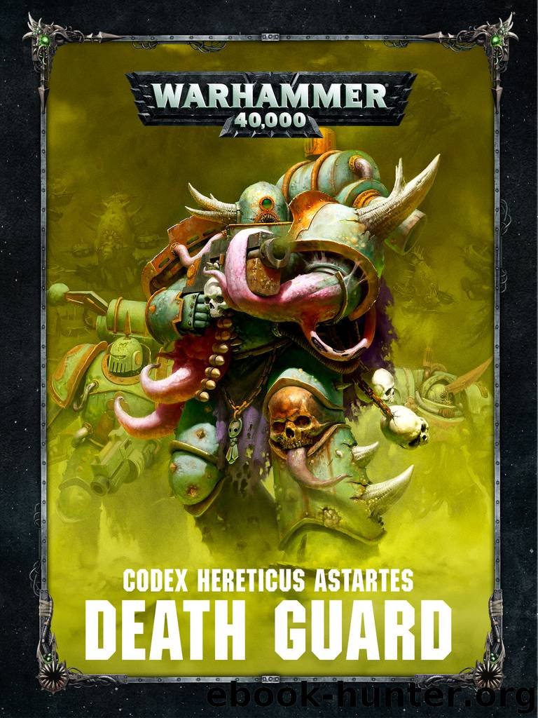 Codex Heretic Astartes: Death Guard by Games Workshop Ltd