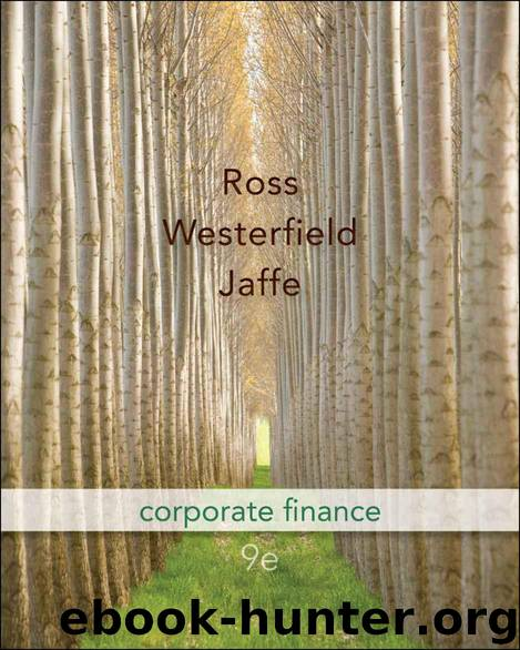 9e ross westerfield jaffe corporate finance answers Key equations fundamentals of corporate finance 9th edition ross, westerfield, and jordan chapter 23 - fundamentals of corporate finance 9th edition - test bank chapter 24 - fundamentals of corporate finance 9th edition - test bank.