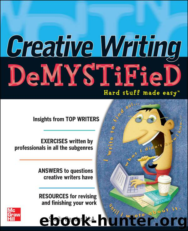 Creative Writing DeMYSTiFied by Sheila Bender
