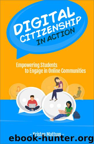 Digital Citizenship in Action by Kristen Mattson
