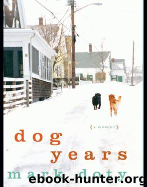 Dog Years by Mark Doty