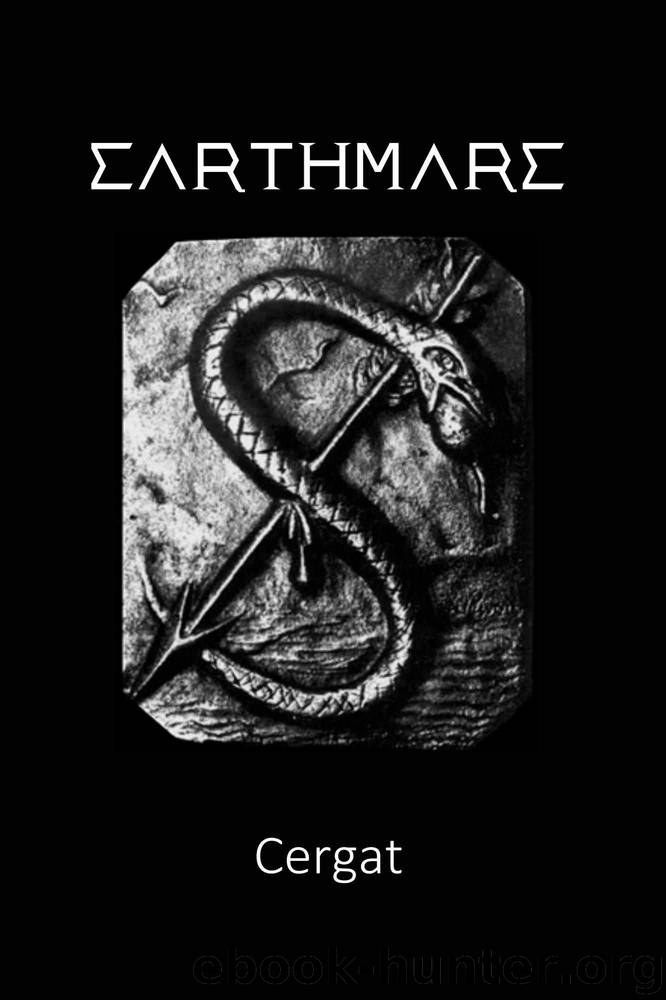 Earthmare: The Lost Book of Wars by Cergat