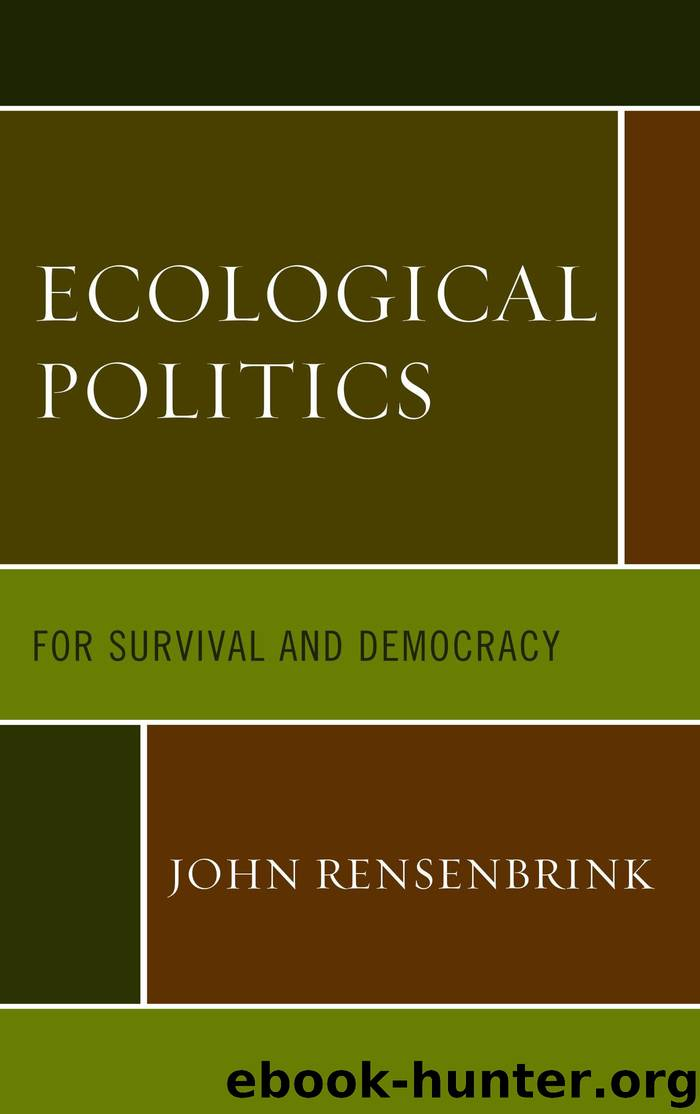 Ecological Politics: For Survival and Democracy by Rensenbrink John