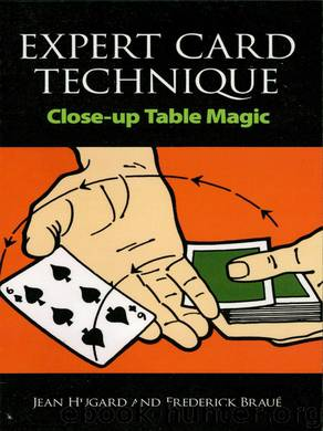 Expert Card Technique by Jean Hugard & Frederick Braué