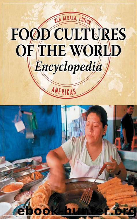 Food Cultures of the World Encyclopedia by Ken Albala