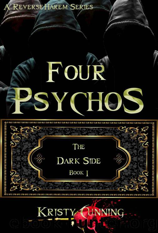 Four Psychos (The Dark Side Book 1) by Kristy Cunning