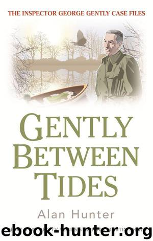 Gently Between Tides by Hunter Alan
