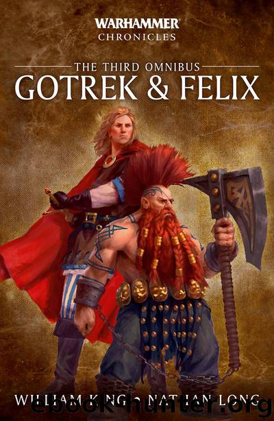 Gotrek & Felix- the Third Omnibus - William King & Nathan Long by Warhammer