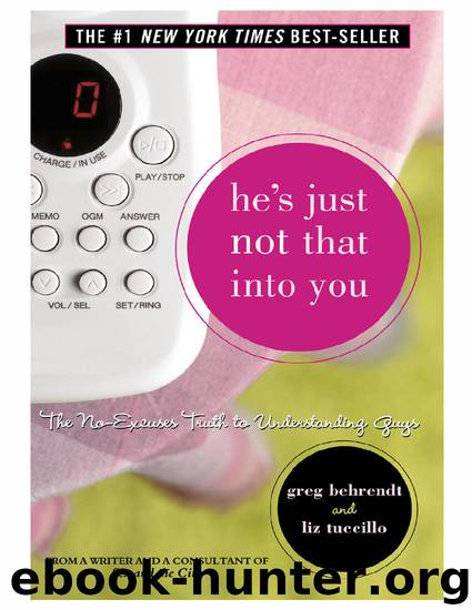 He's Just Not That Into You by Greg Behrendt & Liz Tuccillo