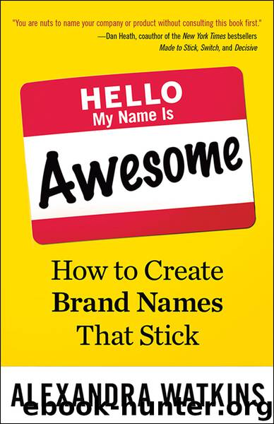 Hello, My Name is Awesome by Alexandra Watkins