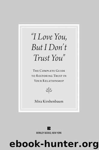 I Love You But I Don't Trust You by Mira Kirshenbaum