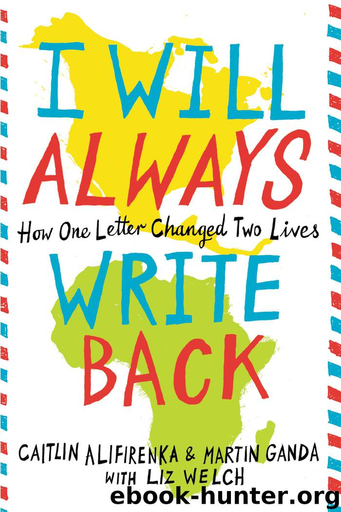 I Will Always Write Back by Martin Ganda