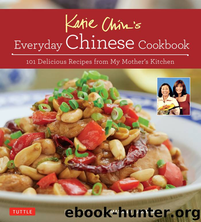 Katie Chin's Everyday Chinese Cookbook by Katie Chin