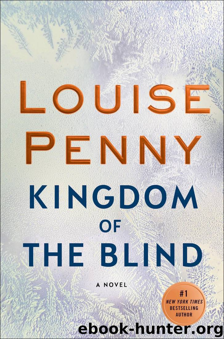 Kingdom of the Blind (Chief Inspector Armand Gamache #14) by Louise Penny