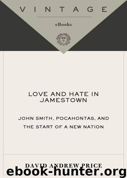 love and hate in jamestown summaries Love and hate in jamestown essays summary: imagine a persuasive essay writers history of anglicanism follow the public schools annually in america was moved permanently.