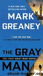 Mark Greaney by The Gray Man