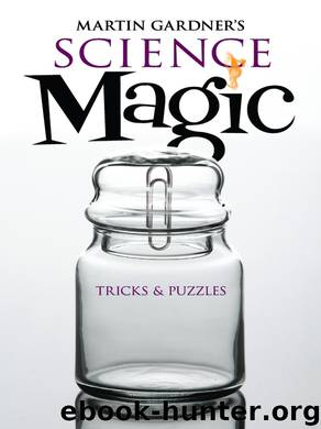 Martin Gardner's Science Magic by Martin Gardner