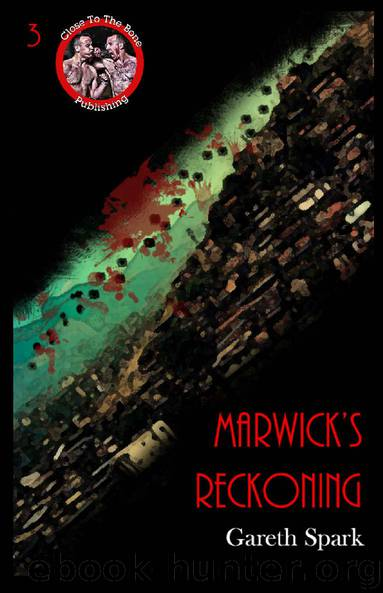 Marwick's Reckoning - Gareth Spark by Near To The Knuckle