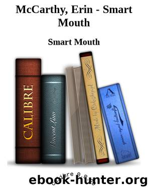 McCarthy, Erin - Smart Mouth by Smart Mouth