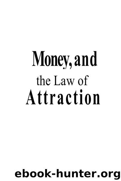 Money, and the the Law of Attraction by Abraham Hicks