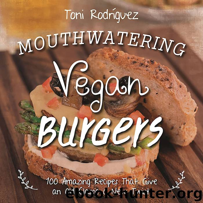 Mouthwatering Vegan Burgers by Becky Lawton