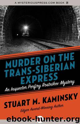 Murder on the Trans-Siberian Express by Kaminsky Stuart M