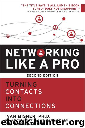 Networking Like a Pro by Ivan Misner