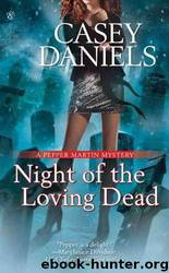 Night of the Loving Dead (PM4) by Daniels Casey