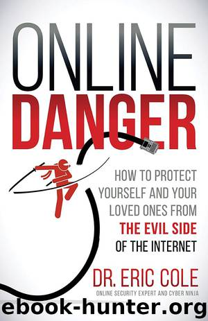 Online Danger by Dr. Eric Cole