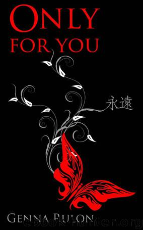 Only For You by Rulon Genna
