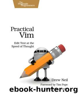 Practical Vim (for Kathryn Amaral) by Drew Neil