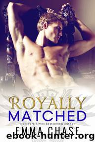 Royally Matched (Royally Series) by Emma Chase