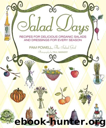 Salad Days by Pam Powell