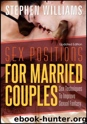 Sex Positions For Married Couples by Stephen Williams