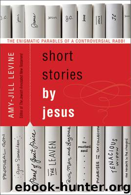 Short Stories by Jesus by Amy-Jill Levine