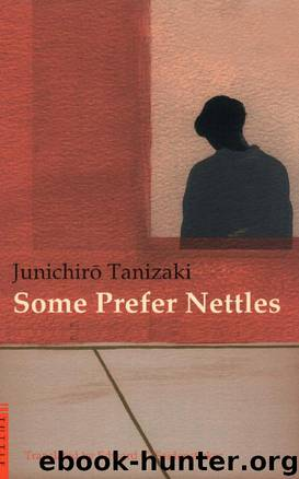 Some Prefer Nettles by Tanizaki Junichiro