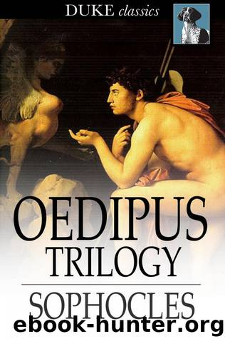 the challenges of growing in the play oedipus by sophocles