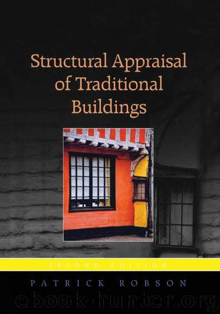 Structural Appraisal of Traditional Buildings by Robson Patrick;
