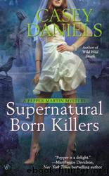 Supernatural Born Killers (PM9) by Daniels Casey