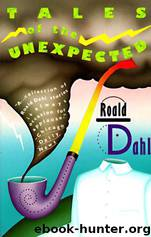 Tales of the Unexpected by Roald Dahl